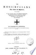 The Rosicrucians, their rites and mysteries, with chapters on the ancient fire and serpent worshipers