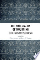 The Materiality of Mourning