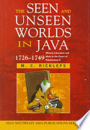 Read Online The Seen and Unseen Worlds in Java, 1726-1749 For Free