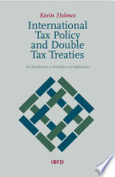 International Tax Policy and Double Tax Treaties