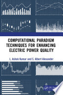 Computational Paradigm Techniques for Enhancing Electric Power Quality