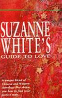 Suzanne White S Guide To Love