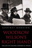 Woodrow Wilson's Right Hand