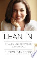 Lean In  : Frauen und der Wille zum Erfolg