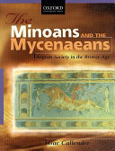 The Minoans and the Mycenaeans