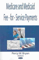 Medicare and Medicaid Fee for service Payments