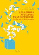 Les femmes au secours de la république, de l'Europe et de la planète