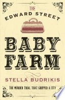 The Edward Street Baby Farm