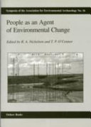 People as an Agent of Environmental Change