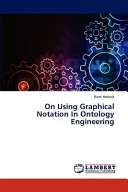 On Using Graphical Notation In Ontology Engineering