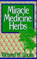 Miracle Medicine Herbs