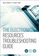 The Electronic Resources Troubleshooting Guide