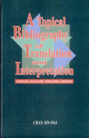 A Topical Bibliography of Translation and Interpretation