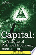Capital  : A Critique of Political Economy - The Process of Capitalist Production as a Whole