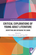 Critical Explorations of Young Adult Literature
