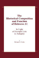 The Rhetorical Composition and Function of Hebrews 11