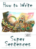 How to Write Super Sentences Large Print