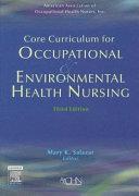 Core Curriculum for Occupational   Environmental Health Nursing