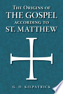 The Origins Of The Gospel According To St Matthew Book PDF