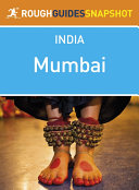 Mumbai Rough Guides Snapshot India (includes the Gateway of India, Chhatrapati Shivaji Museum, Chowpatty Beach and Elephanta)