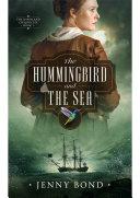 The Hummingbird and the Sea