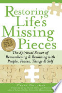 Restoring Life S Missing Pieces