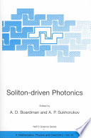 Soliton driven Photonics