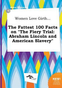 Women Love Girth    the Fattest 100 Facts on the Fiery Trial