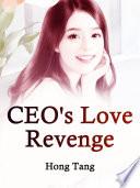 CEO's Love Revenge