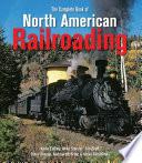 Complete Book of North American Railroading