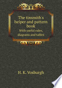 The Tinsmith S Helper And Pattern Book