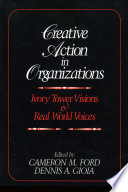 Creative Action in Organizations Book