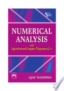 NUMERICAL ANALYSIS WITH ALGORITHMS AND COMPUTER PROGRAMS IN C