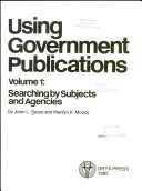 Using Government Publications  Searching by subject and agencies