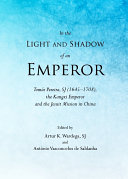 In the Light and Shadow of an Emperor