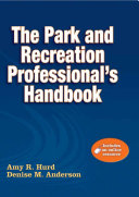 The Park and Recreation Professional's Handbook