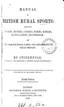 Manual of British rural sports, by Stonehenge