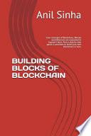 Building Blocks of Blockchain