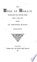 The Odes of Horace Translated ... by Theodore Martin. Second Edition