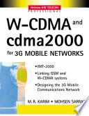W Cdma And Cdma2000 For 3g Mobile Networks Book PDF