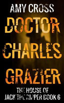 Doctor Charles Grazier