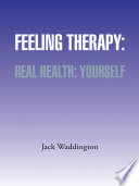 Feeling Therapy  Real Health  Yourself