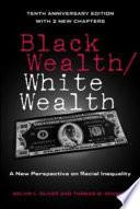 Black Wealth, White Wealth