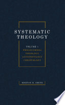 Systematic Theology  Volume One
