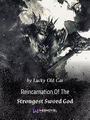 Reincarnation Of The Strongest Sword God 1 Anthology ebook