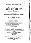 The Age of Light; Or, Truth Unveiled ... By a Cornish Tinner