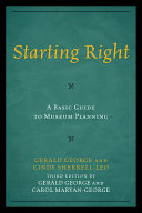 Starting Right  A Basic Guide to Museum Planning