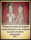 Théâtre lyonnais de Guignol; Le Pot de confitures