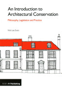 An Introduction to Architectural Conservation Book