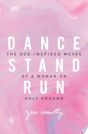 Download Dance, Stand, Run Free Books - Dlebooks.net